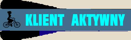 Klient aktywny, dostęp - wymagany login i hasło